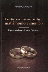 Copertina di 'I motivi che rendono nullo il matrimonio'