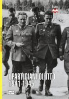 I partigiani di Tito 1941-1945 - Velimir Vuksic