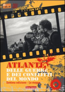Copertina di 'Atlante delle guerre e dei conflitti del mondo'