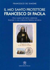 Copertina di 'Il mio santo protettore Francesco di Paola'