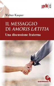 Copertina di 'Il messaggio di Amoris Laetitia'