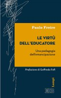 Le Virtù dell'educatore - Paulo Freire
