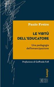 Copertina di 'Le Virtù dell'educatore'