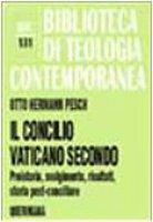 Il Concilio Vaticano II - Pesch Otto H.
