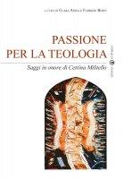 Passione per la teologia - Clara Aiosa, Fabrizio Bosin