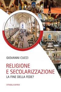 Copertina di 'Religione e secolarizzazione'
