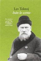 Ivan lo scemo - Tolstoj Lev