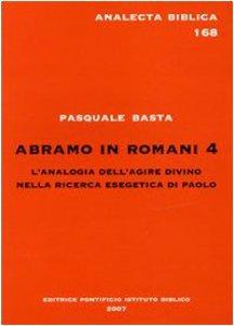 Copertina di 'Abramo in Romani 4. L'analogia dell'agire divino nella ricerca esegetica di Paolo'