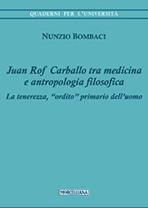 """Copertina di 'Juan Rof Carballo tra medicina e antropologia filosofica. La tenerezza, """"ordito"""" primario dell'uomo'"""