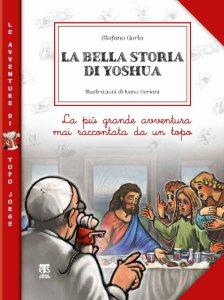 Copertina di 'La bella storia di Yoshua'