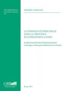 Copertina di 'La synodalité épiscopale dans la province ecclésiastique latine'