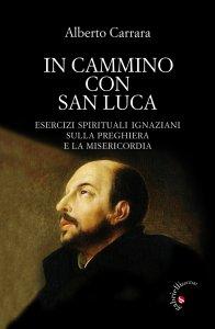 Copertina di 'In cammino con San Luca'