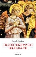 Piccolo dizionario degli angeli - Stanzione Marcello