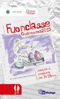 Fuoriclasse. Sussidio per 14-19enni - Quaresima 2015