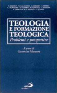 Copertina di 'Teologia e formazione teologica. Problemi e prospettive'
