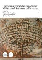 Quadrerie e committenza nobiliare a Firenze nel Seicento e nel Settecento