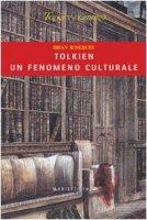 Tolkien, un fenomeno culturale - Rosebury Brian