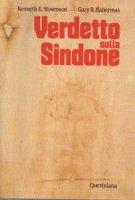 Verdetto sulla Sindone - Stevenson Kenneth E., Habermas Gary R.