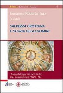 Copertina di 'Salvezza cristiana e storia degli uomini'