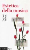 Estetica della musica - Fubini Enrico