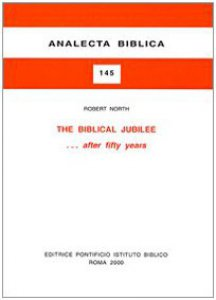 Copertina di 'The biblical jubilee... After fifty years'