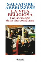 La vita religiosa - Salvatore Abbruzzese