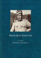 Francesco Zanettin. Zibaldone di prigionia, 1915-1916