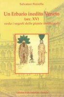 Un erbario inedito veneto (Sec. XV) svela i segreti delle piante medicinali - Pezzella Salvatore