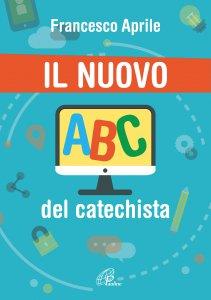 Copertina di 'Il nuovo ABC del catechista'