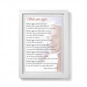 """Quadretto preghiera """"Solo per oggi..."""" con passe-partout e cornice minimal - Papa Giovanni XXIII"""