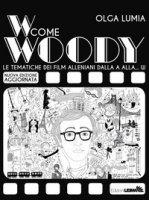 W come Woody. Le tematiche dei film alleniani dalla A alla W - Lumia Olga