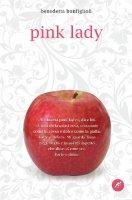 Pink lady - Bonfiglioli Benedetta