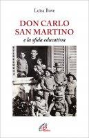 Don Carlo San Martino e la sfida educativa - Luisa Bove