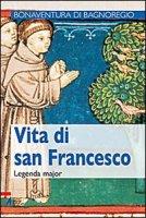 Vita di san Francesco - Bonaventura da Bagnoregio