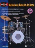 Basix. Metodo de batería de rock. Con CD-Audio - Wilson Patrick