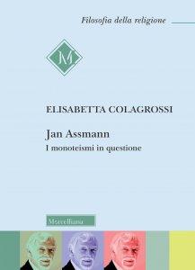 Copertina di 'Jan Assmann. I monoteismi in questione'
