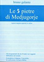 Le 5 pietre di Medjugorje - Bruno Galante