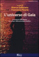 L' universo di Gaia. La scoperta della donna nel «corpo» della psicologia analitica