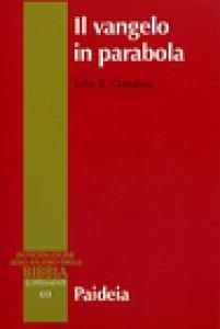 Copertina di 'Il Vangelo in parabola'