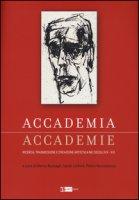 Accademia, accademie ricerca, trasmissione e creazione artistica nei secoli XIX-XXI. Ediz. a colori