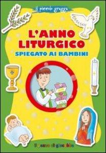 Copertina di 'L' anno liturgico spiegato ai bambini'