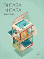 Di casa in casa - Rizzo Renato