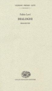 Copertina di 'Dialoghi-Dialogues. Ediz. bilingue'