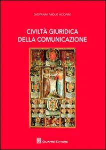 Copertina di 'Civiltà giuridica della comunicazione'
