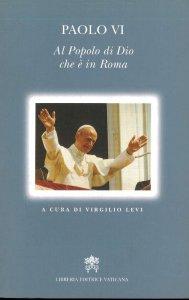 Copertina di 'Paolo VI al popolo di Dio che è in Roma'