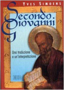Copertina di 'Secondo Giovanni. Una traduzione e un'interpretazione'