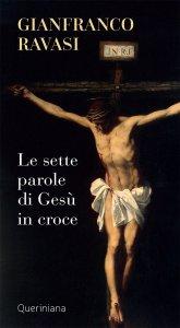 Copertina di 'Le sette parole di Gesù in croce'