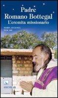 Padre Romano Bottegal - Tescari Maria A.