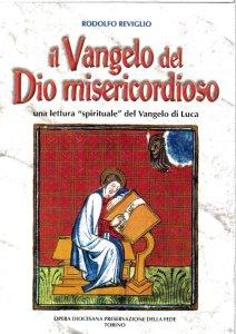 Copertina di 'Il Vangelo del Dio misericordioso'