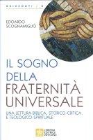 Il sogno di una Fraternità Universale - Edoardo Scognamiglio